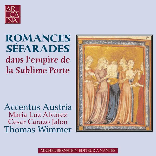 Accentus Austria - Romances séfarades: Dans l'empire de la Sublime Porte