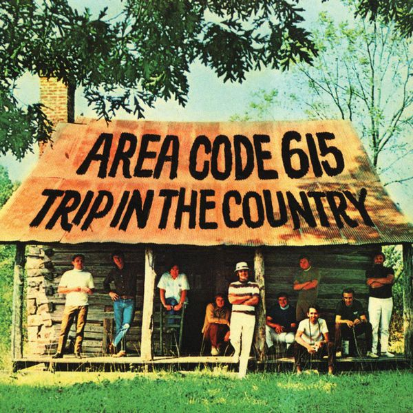 Area Code 615 - Trip In The Country