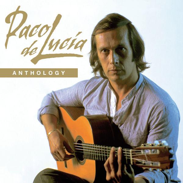 Paco de Lucía - Anthology