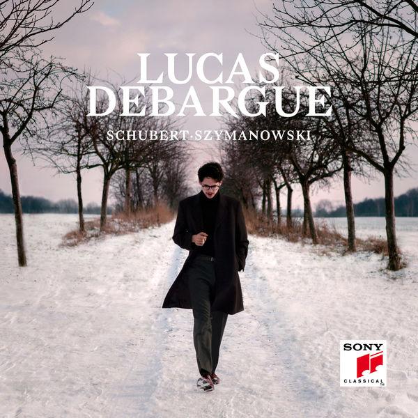 Lucas Debargue - Schubert, Szymanowski