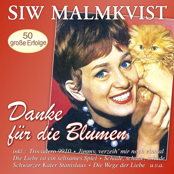 Siw Malmkvist - Danke für die Blumen - 50 große Erfolge