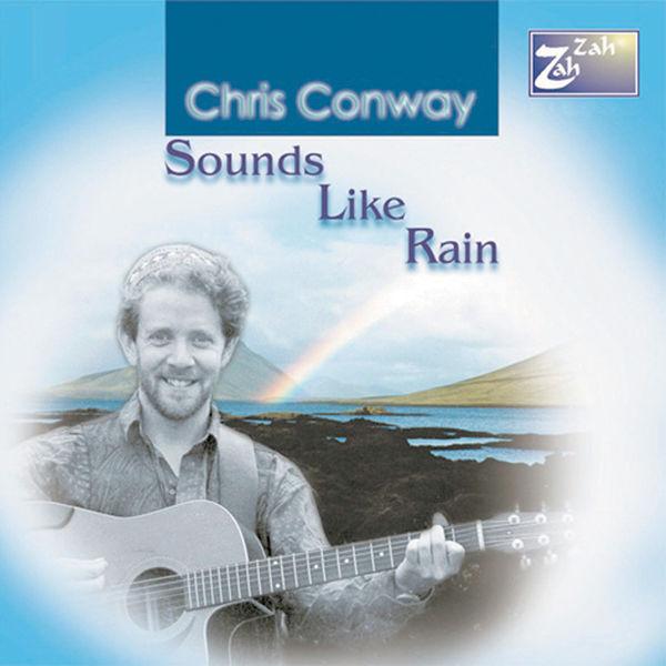 chris conway - Sounds Like Rain