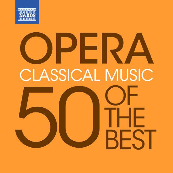 Nicolaus Esterházy Sinfonia - Opera - 50 of the Best