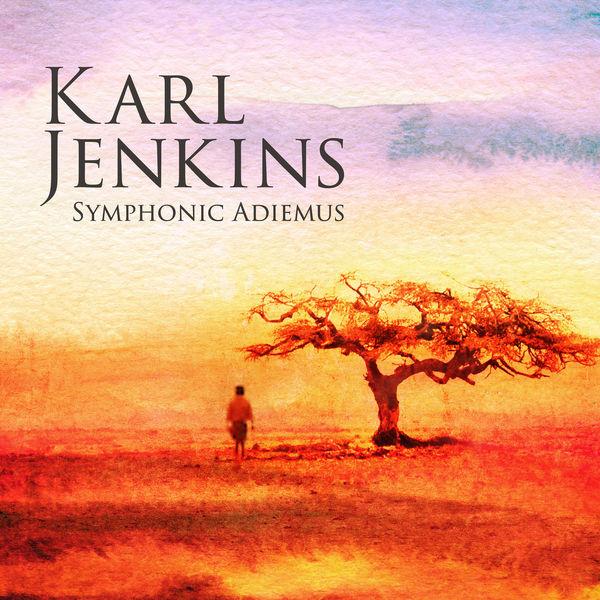 Karl Jenkins - Symphonic Adiemus