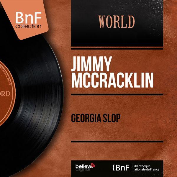 Jimmy McCracklin - Georgia Slop (Mono Version)