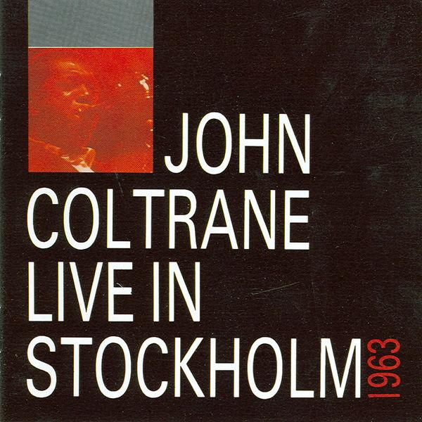John Coltrane - Live In Stockholm -1963