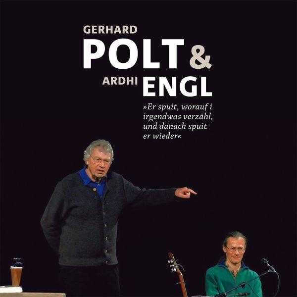 Gerhard Polt, Ardhi Engl - Gerhard Polt und Ardhi Engl