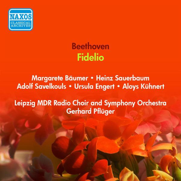 MDR-Sinfonieorchester - Beethoven, L. Van: Fidelio (Baumer, Sauerbaum, Hubner, Pfluger) (1950)