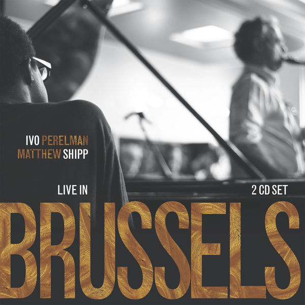 Ivo Perelman - Live in Brussels