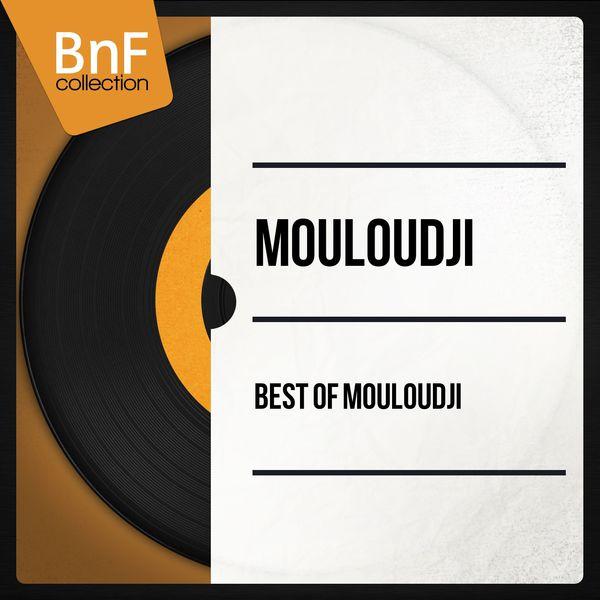 Mouloudji - Best of Mouloudji (Mono Version)