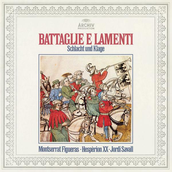 Montserrat Figueras - Battaglie E Lamenti