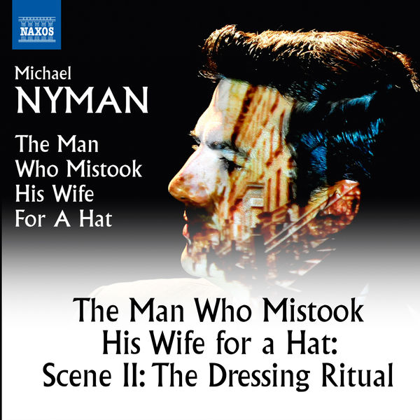 Matthew Treviño - The Man Who Mistook His Wife for a Hat: Scene 2, The Dressing Ritual