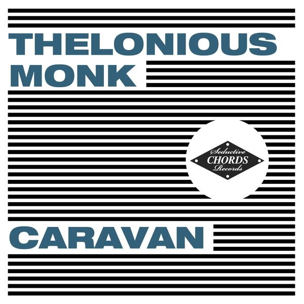 Caravan Thelonious Monk Download And Listen To The Album