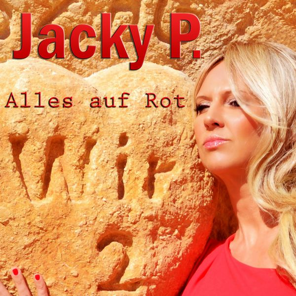 alles auf rot jacky p download and listen to the album. Black Bedroom Furniture Sets. Home Design Ideas