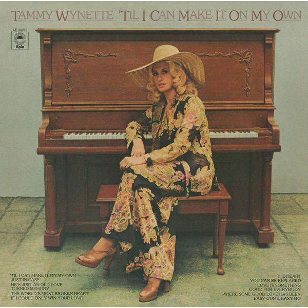 Tammy Wynette 'Til I Can Make It on My Own