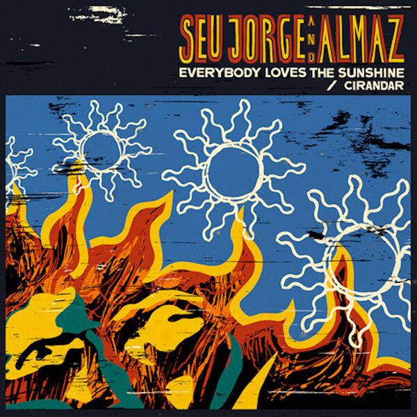 "Seu Jorge - Everybody Loves The Sunshine 12"""