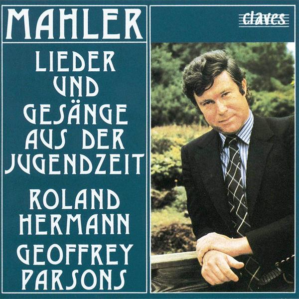 Gustav Mahler - Mahler: Lieder und Gesänge aus der Jugendzeit