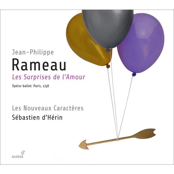 Sébastien d'Hérin - Jean-Philippe Rameau : Les Surprises de l'Amour