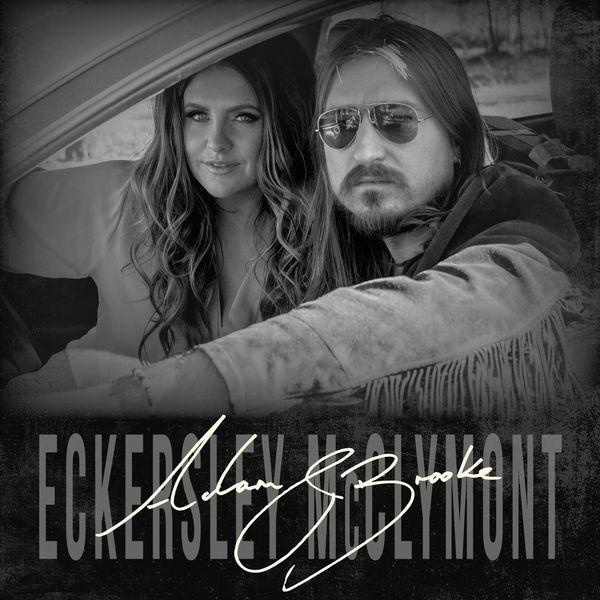Adam Eckersley & Brooke McClymont - Adam & Brooke