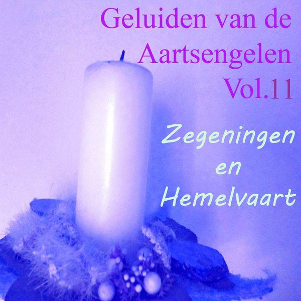 Uriel - Geluiden Van De Aartsengelen, Vol. 11 (Zegeningen En Hemelvaart)