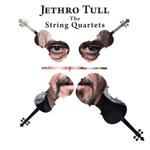 Jethro Tull - Jethro Tull - The String Quartets