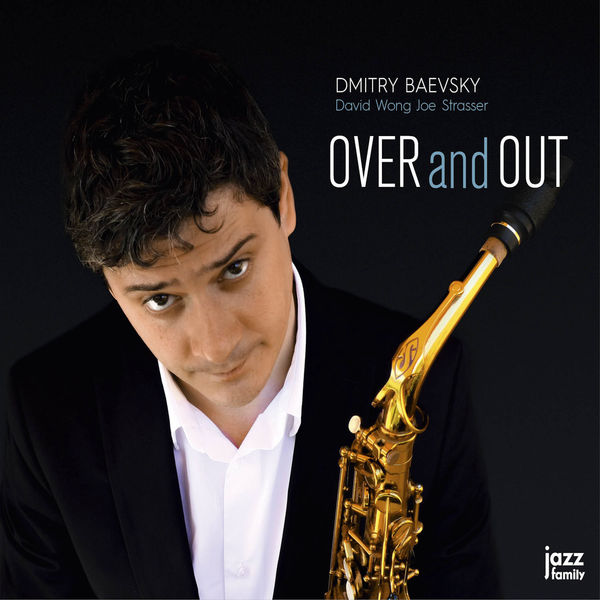 Dmitry Baevsky - Over and Out