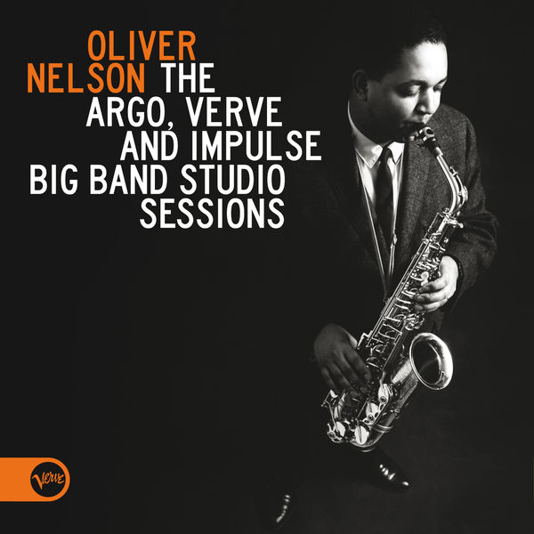 Oliver Nelson - The Argo, Verve And Impulse Big Band Studio Sessions