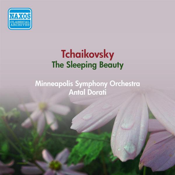 Minneapolis Symphony Orchestra - Tchaikovsky, P.I.: Sleeping Beauty (The) (Minneapolis Symphony, A. Dorati) (1955)