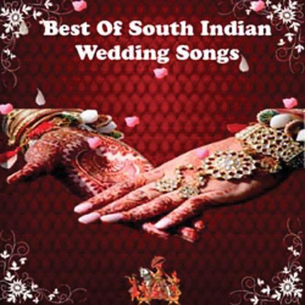 D. S. D Selvarathinam, K. S. G. Somanathan, L. R. Eswari, T. S. Ranganathan, Chaarulatha Mani - Best Of South Indian Wedding Songs