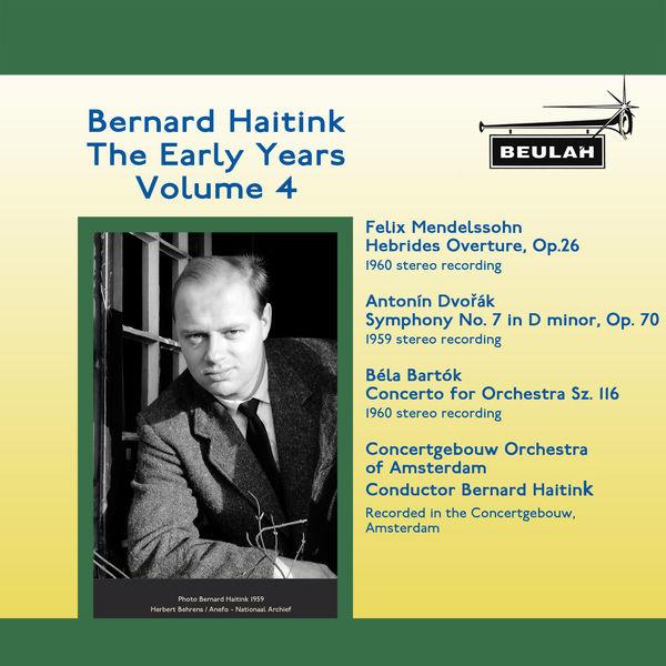 Bernard Haitink - Bernard Haitink: The Early Years