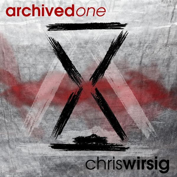 Chris Wirsig - Archived One