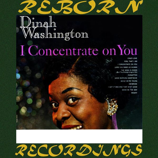 Dinah Washington - I Concentrate On You (HD Remastered)