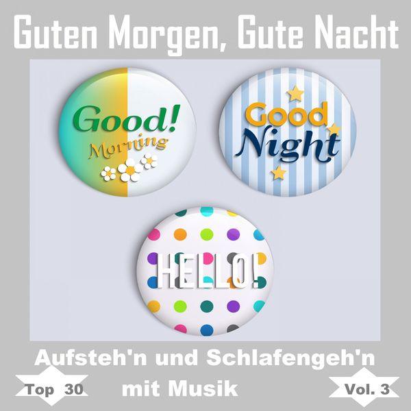 Album Top 30 Guten Morgen Gute Nacht Aufstehn Und