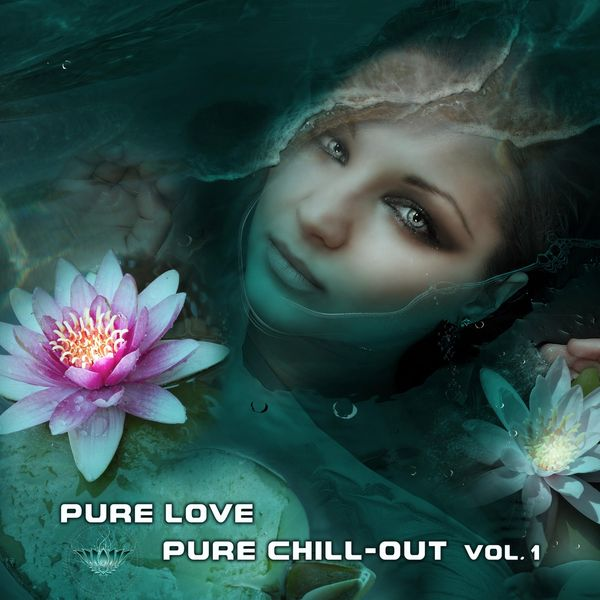 Argus|Pure Love, Pure Chill-Out, Vol. 1