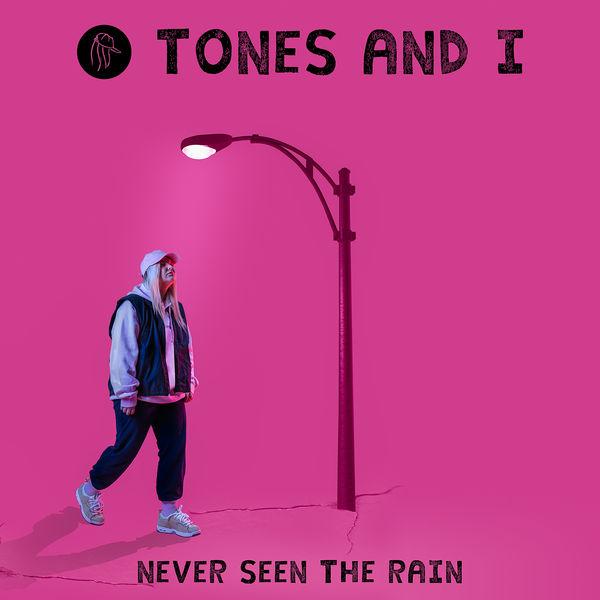 Tones and I - Never Seen The Rain