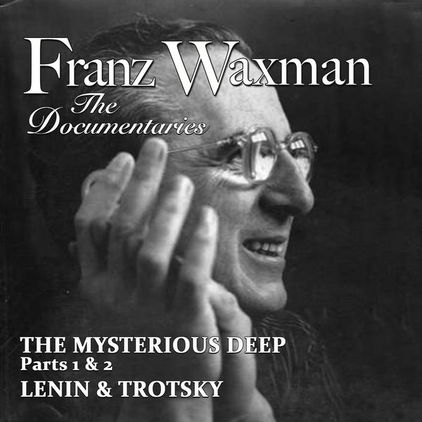 Franz Waxman - Music from the Documentaries