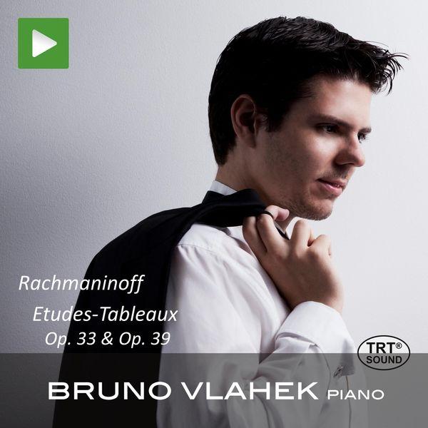Bruno Vlahek - Rachmaninoff Etudes-Tableaux