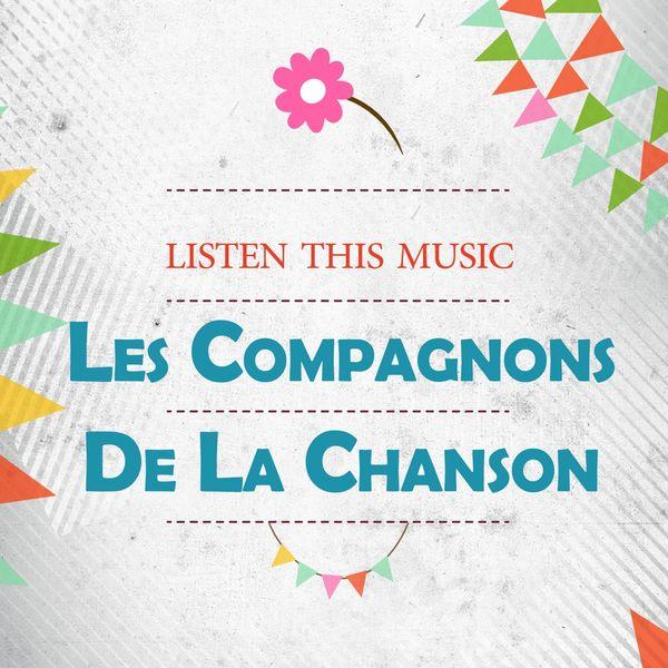 Les Compagnons De La Chanson - Listen This Music