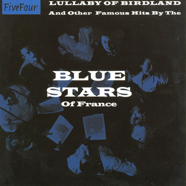 The Blue Stars - Lullaby Of Birdland - And Other Famous Hits By The