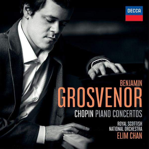 Benjamin Grosvenor - Chopin : Piano Concertos