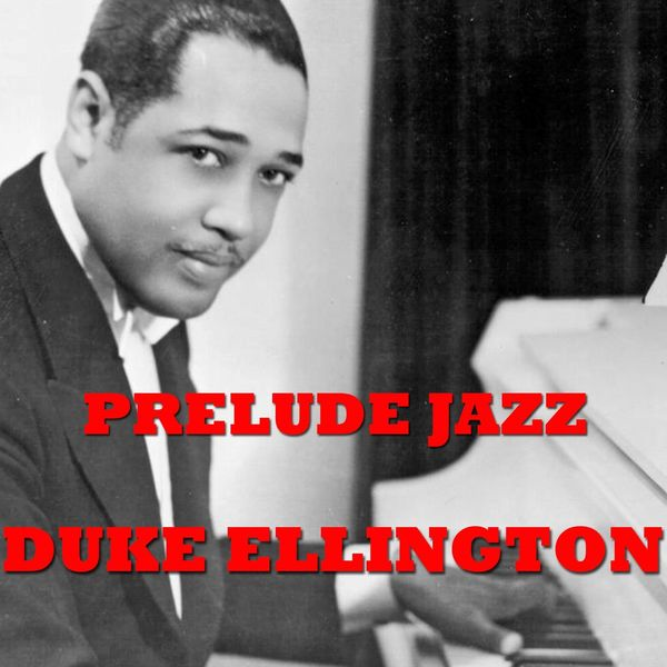 Duke Ellington - Prelude Jazz (Green Book)
