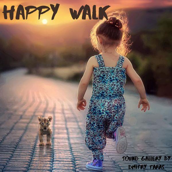 Sound Gallery by Dmitry Taras - Happy Walk
