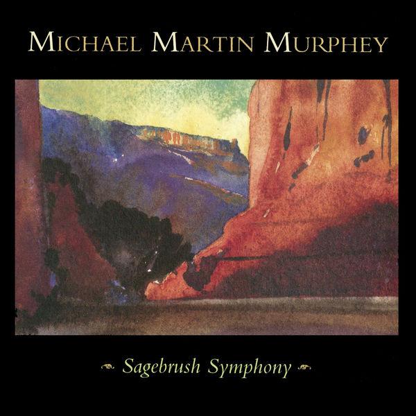Michael Martin Murphey - Sagebrush Symphony (Live)
