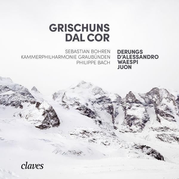 Sebastian Bohren - Grischuns dal cor