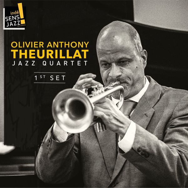 Olivier Anthony Theurillat, Gérald Bringolf, Bernard Fedi, Denis Vonlanthen - Olivier Anthony Theurillat, Jazz Quartet, First Set