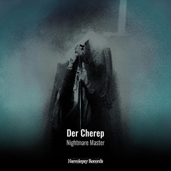 Der Cherep - Nightmare Master