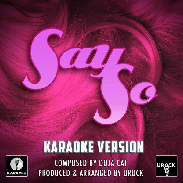 URock - Say So Originally Performed By Doja Cat