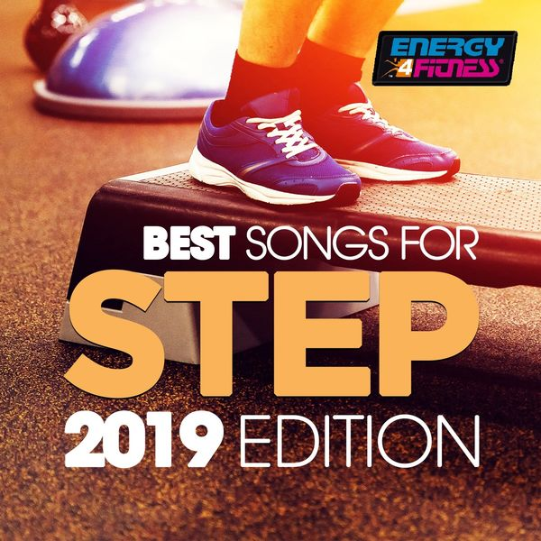 Various Artists - Best Songs For Step 2019 Edition