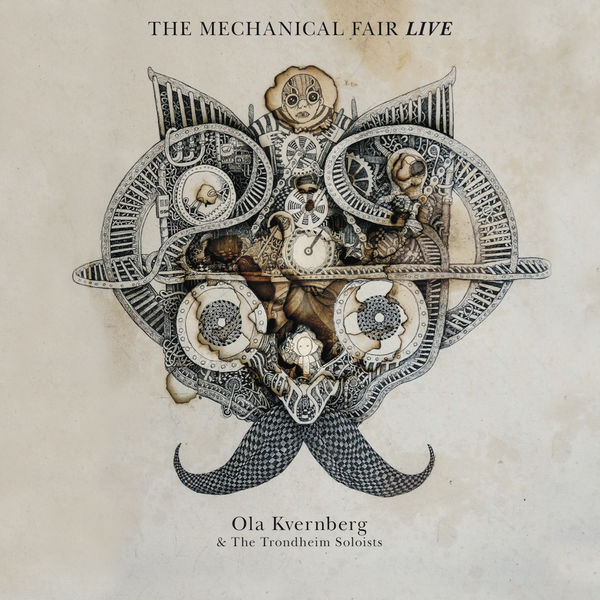 Ola Kvernberg - The Mechanical Fair Live