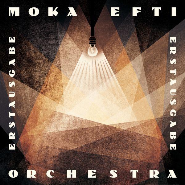 Moka Efti Orchestra - Erstausgabe